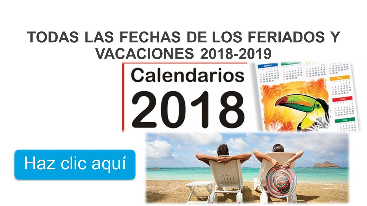Todas las fechas de los feriados y vacaciones 2018-2019