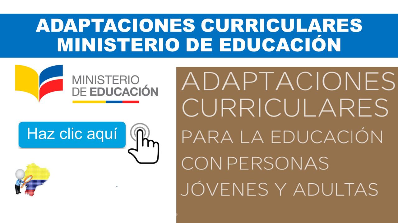 Adaptación Curricular Ministerio de Educación Ecuador
