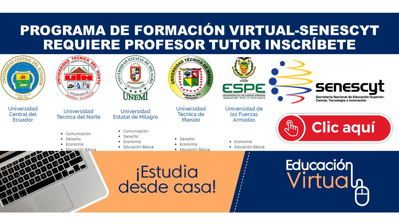 Programa de formación virtual-SENESCYT requiere profesor tutor Inscríbete