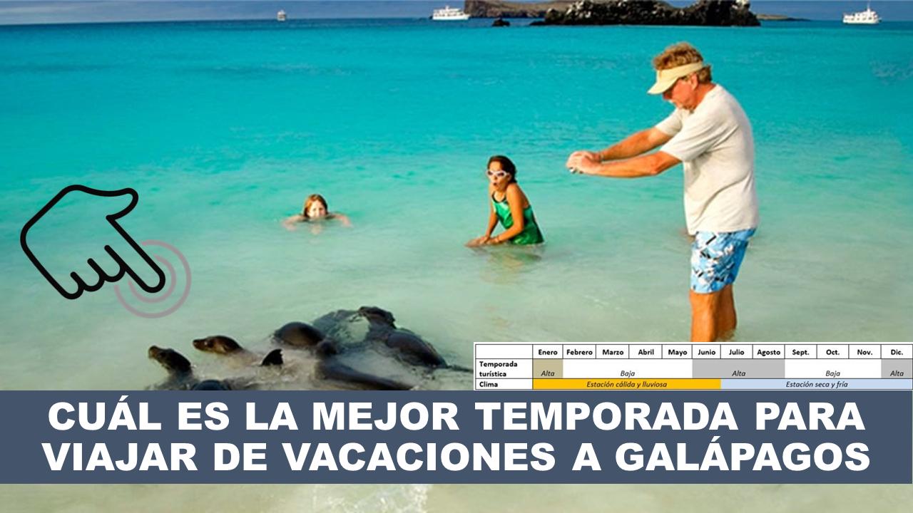 Cuál es la mejor temporada para viajar de vacaciones a Galápagos