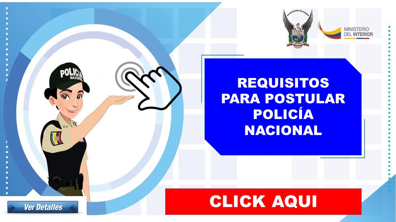 Nuevos Requisitos para Ingresar a la Policía Nacional