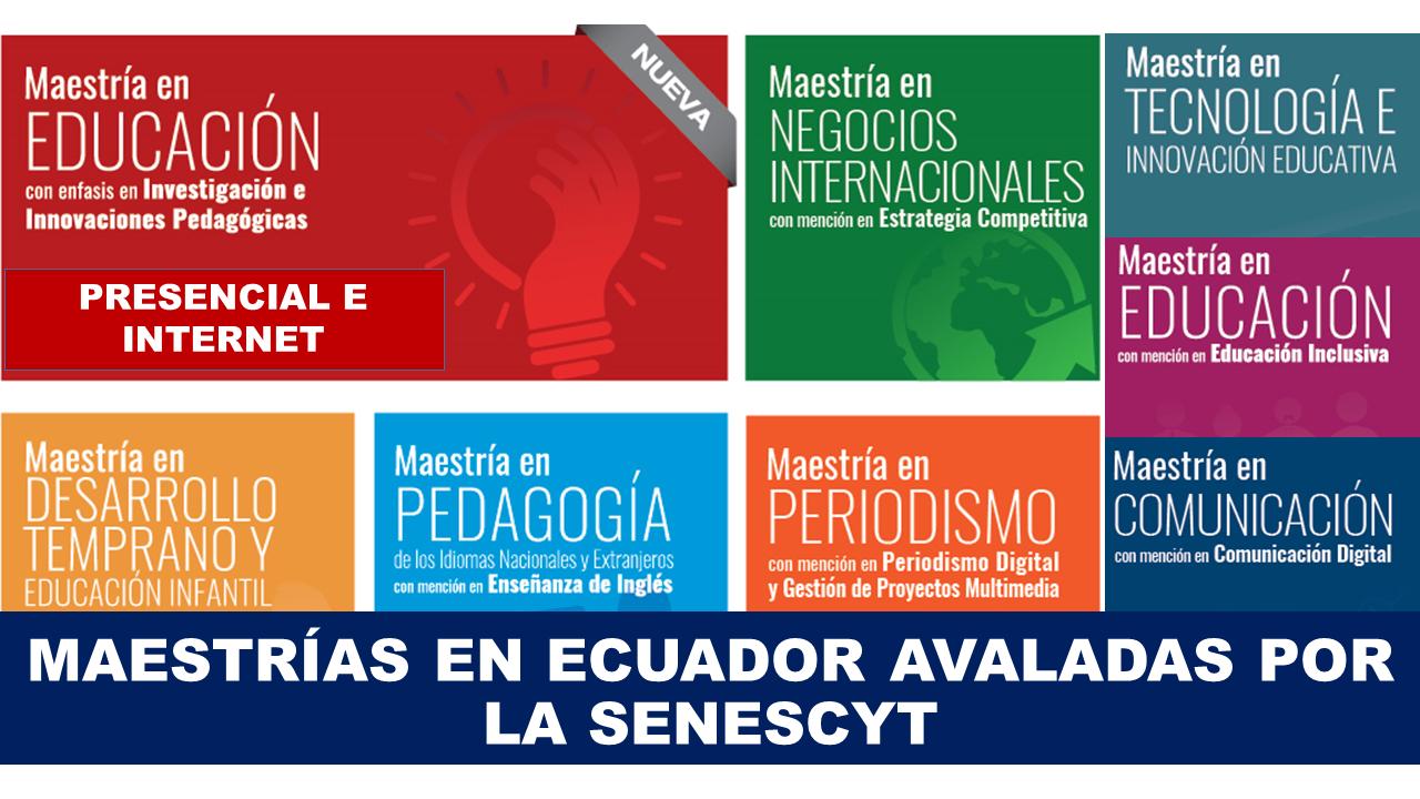 maestrías en ecuador avaladas por la senescyt