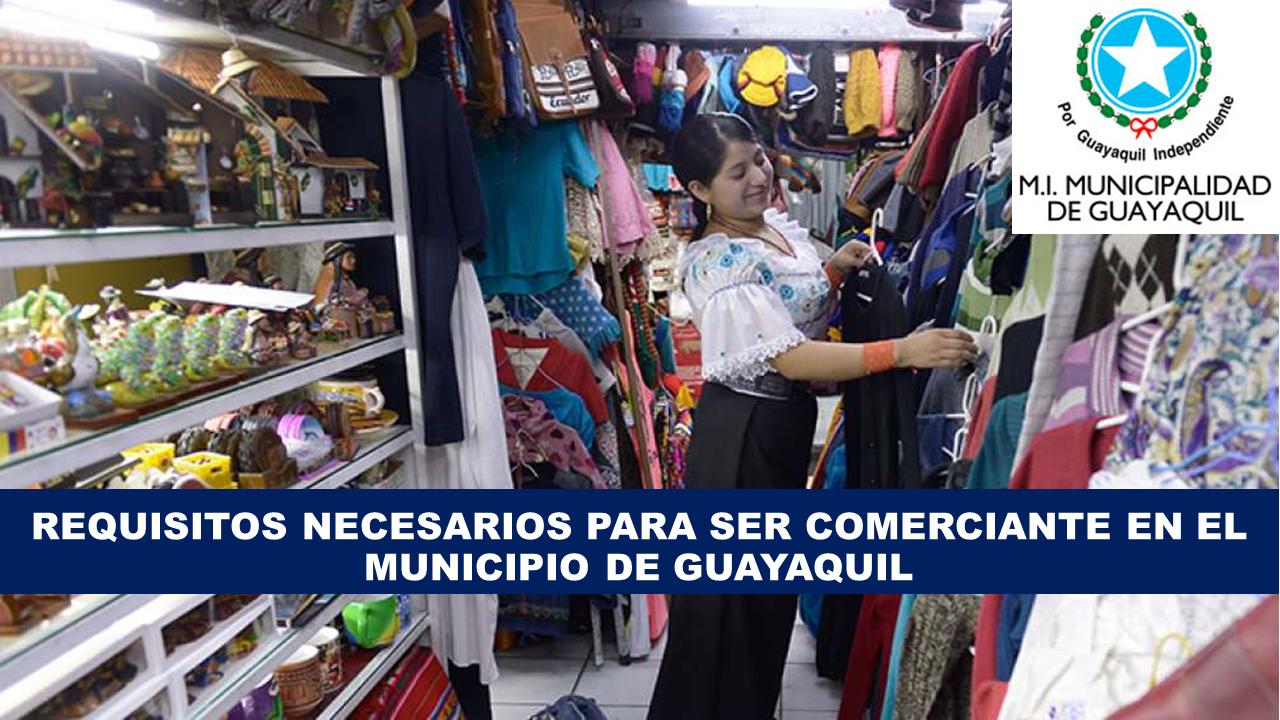 Requisitos para ser comerciante en Guayaquil